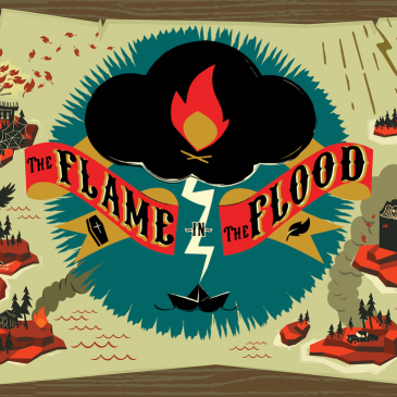 You know you've been playing too much Flame in the Flood when…